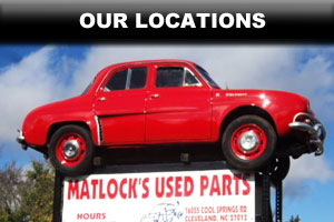 Click to find Matlock's used auto parts locations in NC & VA
